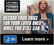 A Tip From a Former Smoke: Record your voice for your loved ones while you still can. Learn more.