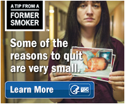A Tip from a Former Smoker. Some of the reasons to quit are very small. Learn More.
