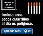 Un consejo de un exfumador. Incluso unos pocos cigarrillos al día es peligroso. Aprende más.