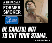 A Tip from a Former Smoker. Be careful not to cut your stoma. Learn More.