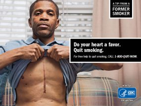 A Tip From a Former Smoker: Do your heart a favor. Quit smoking. For free help to quit smoking, call 1-800-QUIT-NOW.