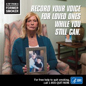 A Tip From A Former Smoker: Record your voice for loved ones while you still can.