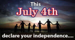 This July 4 Declare Your Independence