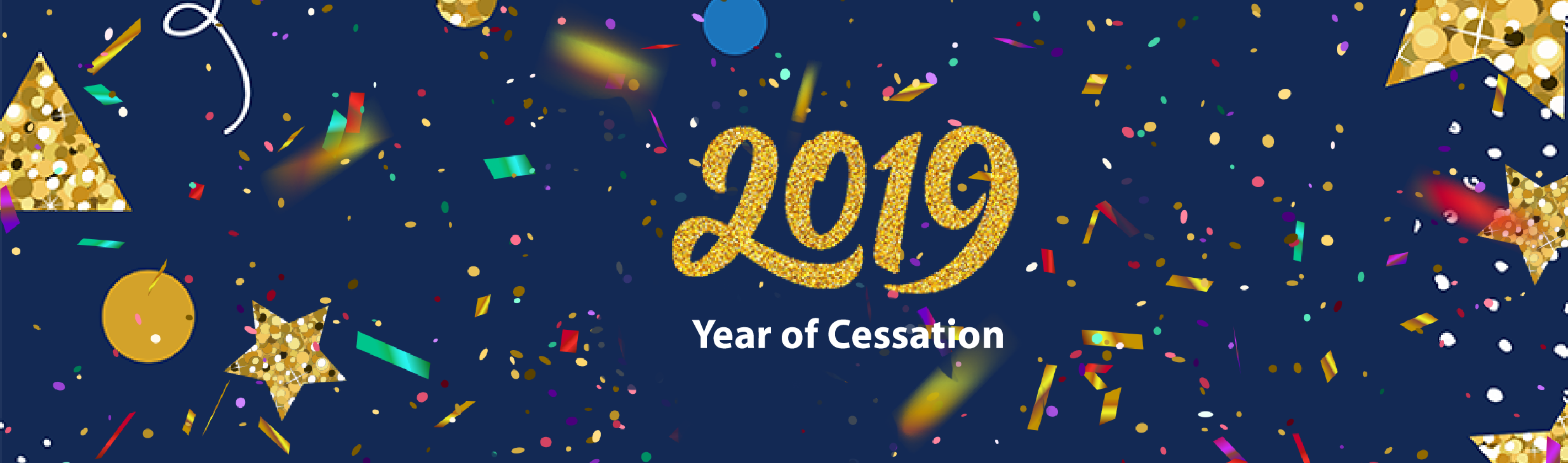 2019 Year of Cessation