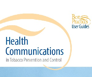 Best Practices: Health Communications User Guide
