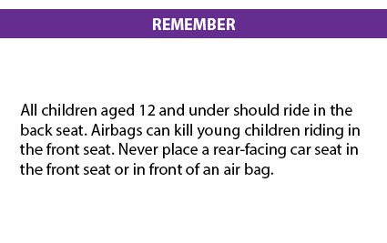 All children aged 12 and under should ride in the back seat. Airbags can kill young children riding in the front seat. Never place a rear-facing car seat in the front seat or in front of an air bag.