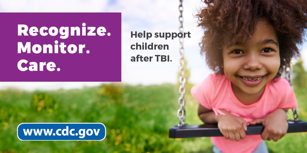 Recognize. Monitor. Care. Help support children after TBI. www.cdc.gov