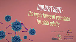 Our Best Shot: The importance of vaccines for older adults