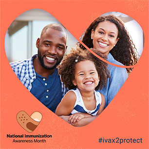 National Immunization Awareness Month #iva2protect