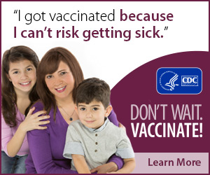 I got vaccinated because I can't risk getting sick. Don't wait. Vaccinate! CDC, Learn More