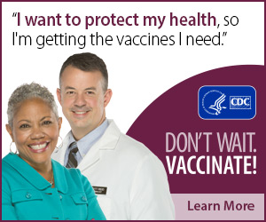 I want to protect my health, so I'm getting the vaccines I need. Don't wait. Vaccinate! Learn More. CDC