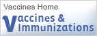 Vaccines and Immunizations home page