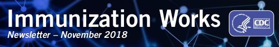 November Immunization Works Newsletter