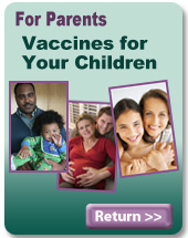 For Parents: Vaccines for Your Children.