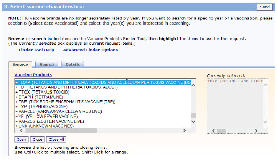 Screen shot of  showing scroll down to Select Vaccine Characteristics. When a vaccine is highlighted, it moves to the Currently Selected box on the right side of the screen. To search for a specific brand of vaccine, click the Open button at the bottom of the section and select the specific brand or brands of vaccine you are interested in.