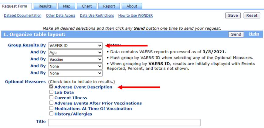 Step 1b - select VAERS ID for Group Results By box, select Adverse Event Description for Optional Measures