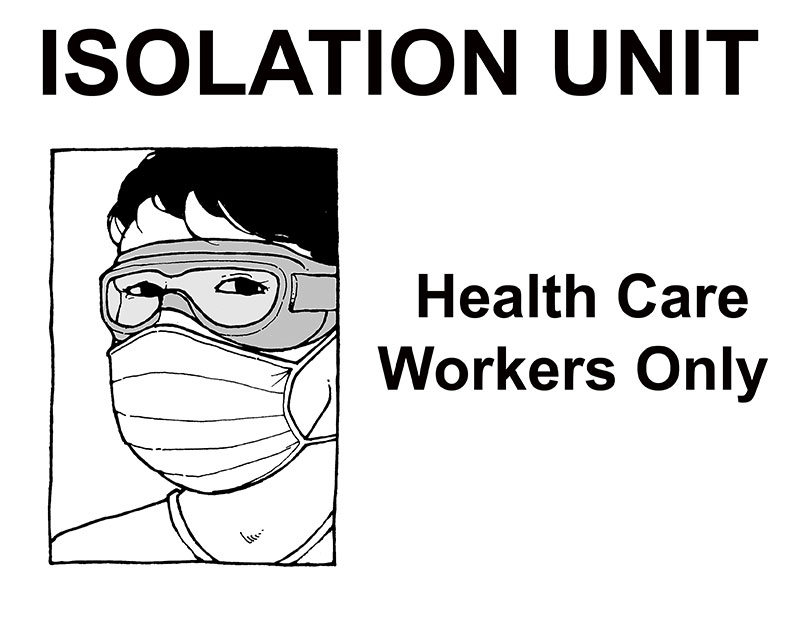 Isolation Unit - health care workers only