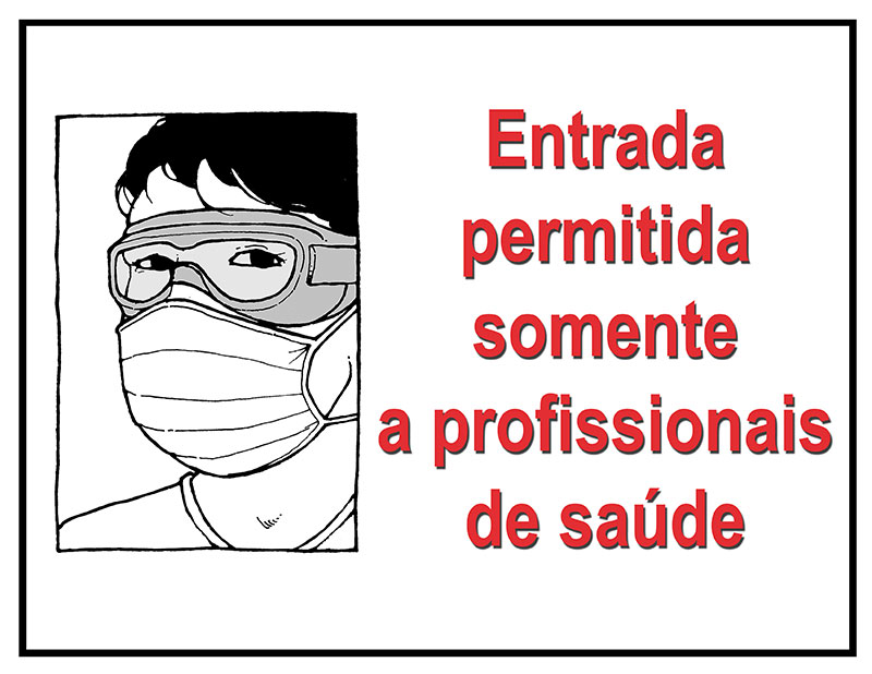 Health care workers only in Portuguese