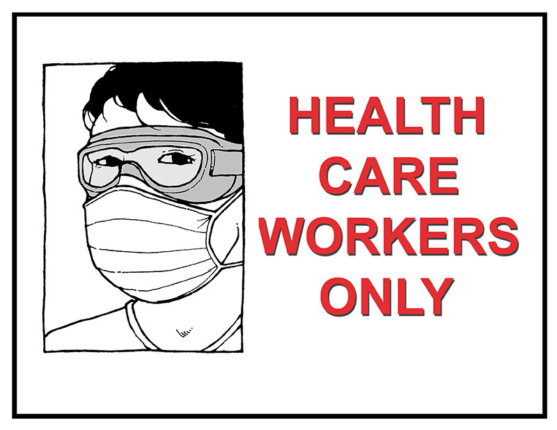 Health care workers only