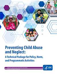 This document is CDC's technical package for preventing child abuse and neglect. Within the document, a number of strategies are identified to help states and communities prioritize prevention activities based on the best available evidence.