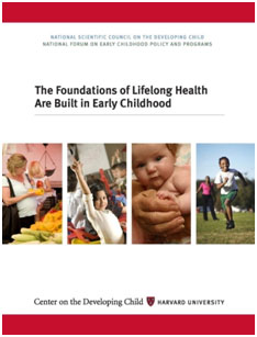 The Foundations of Lifelong Health Are Built in Early Childhood