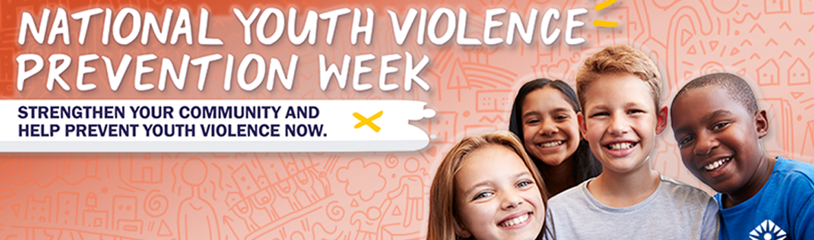 National Youth Violence Prevention Week