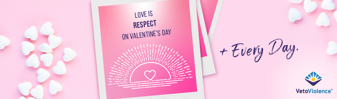 Love is RESPECT on Valentine's Day