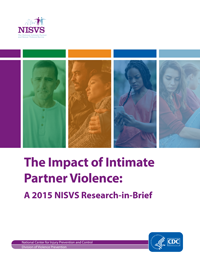 The Impact of Intimate Partner Violence: A 2015 NISVS Research-in-Brief
