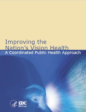cover of Improving the Nation's Vision Health: A Coordinated Public Health Approach