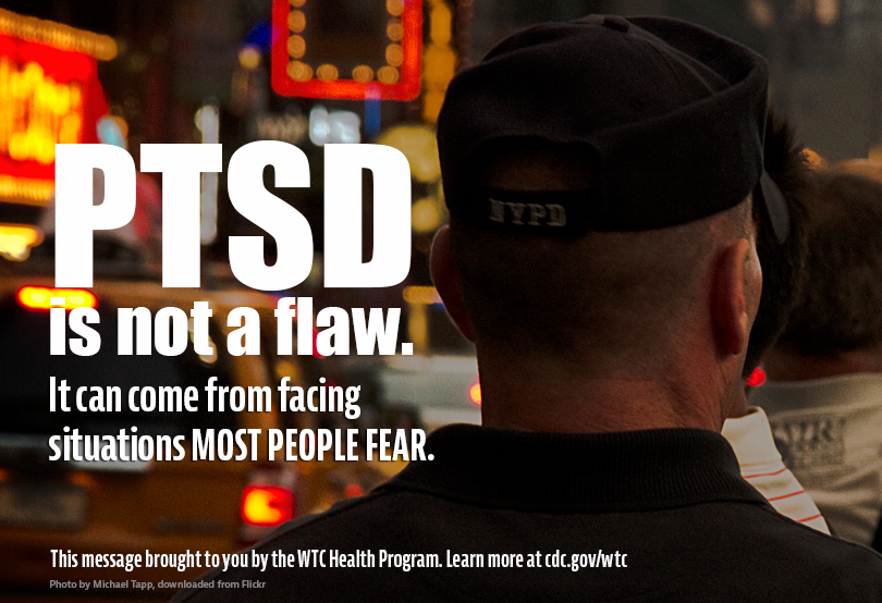 Higher resolution image of PTSD Police Officer graphic containing text: PTSD is not a flaw.  It can come from facing situations most people fear.