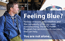 Feeling Blue?  The WTC health Program has services for its members that can help with overwhelming stress.