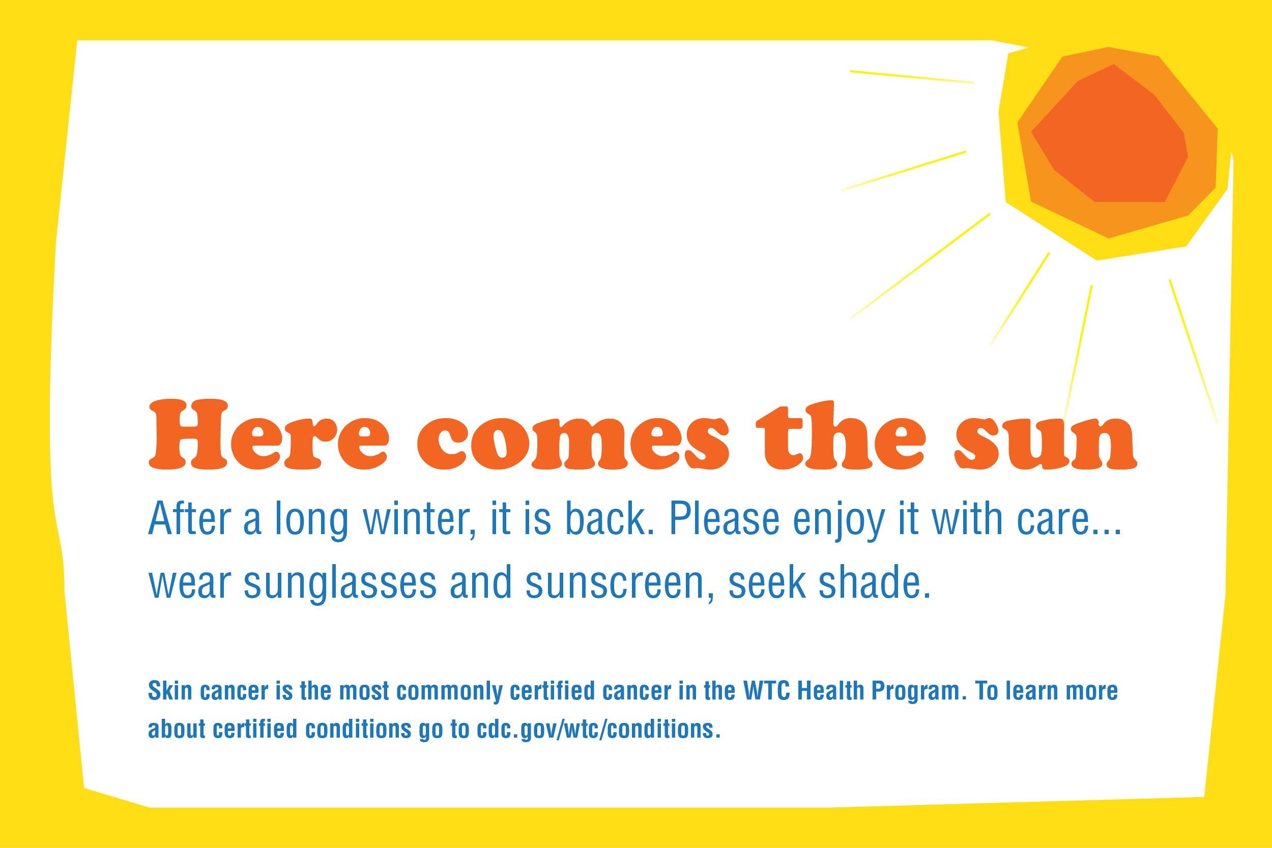 Skin cancer is the most commonly certified cancer in the WTC Health Program