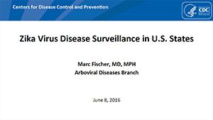 Imagen en miniatura de la portada de las diapositivas Vigilancia de la enfermedad por el virus del Zika en los estados de los EE. UU.