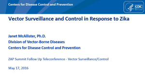 Vector Surveillance and Control in Response to Zika